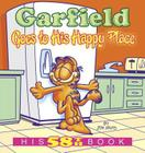 Garfield Goes to His Happy Place: His 58th Book Cover Image