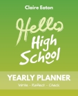 Hello High School Yearly Planner Cover Image