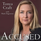 Accused Lib/E: My Fight for Truth, Justice and the Strength to Forgive Cover Image