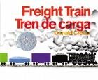 Freight Train/Tren de carga: Bilingual Spanish-English Children's Book Cover Image