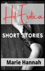 Hot Erotica Short Stories: Explicit and Forbidden Erotic Taboo Hot Sex Stories. Gangbangs, Lesbian Fantasies, Orgasmic Anal Sex, and Much More (f Cover Image