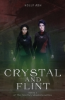 Crystal and Flint: The Journey Missions Series Cover Image