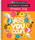 Brain Games - Sticker by Number: Dream Big Cover Image