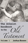 The Atheist Handbook to the Old Testament Cover Image