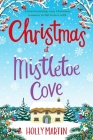 Christmas at Mistletoe Cove: Large Print edition Cover Image