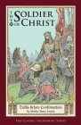 The Soldier of Christ: Talks before Confirmation Cover Image