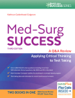 Med-Surg Success: A Q&A Review Applying Critical Thinking to Test Taking Cover Image