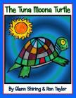 The Tuna Moona Turtle (Expanded Edition) Cover Image