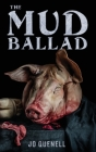The Mud Ballad Cover Image