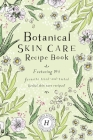 Botanical Skin Care Recipe Book Cover Image
