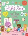 Violet Rose and the Little School Cover Image