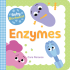 Baby Biochemist: Enzymes (Baby University) Cover Image