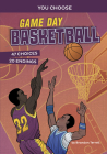 Game Day Basketball: An Interactive Sports Story Cover Image