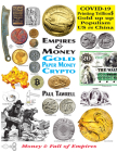 Empires & Money: Gold - Paper Money - Crypto Cover Image