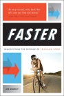 Faster: Demystifying the Science of Triathlon Speed Cover Image