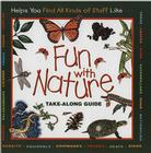 Fun with Nature: Take Along Guide Cover Image