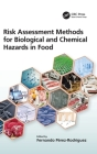 Risk Assessment Methods for Biological and Chemical Hazards in Food Cover Image