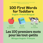 100 First Words for Toddlers: English-French Bilingual: A French Book for Kids Cover Image