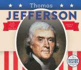 Thomas Jefferson (United States Presidents *2017) Cover Image
