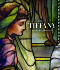 Louis C. Tiffany and the Art of Devotion Cover Image