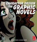 Character Design for Graphic Novels Cover Image