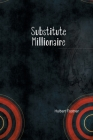 The Substitute Millionaire Cover Image