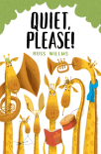 Quiet, Please! Cover Image
