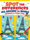 Spot the Differences All Around the World: Search & Find Fun (Dover Children's Activity Books) Cover Image