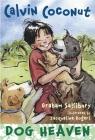 Calvin Coconut: Dog Heaven Cover Image