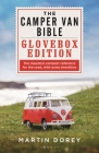 The Camper Van Bible: The Glovebox Edition Cover Image