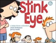 Stink Eye: A Baby Blues Collection Cover Image