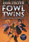 The Fowl Twins Deny All Charges: The Fowl Twins, Book 2 Cover Image