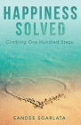 Happiness Solved: Climbing One Hundred Steps Cover Image