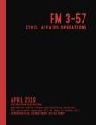 FM 3-57 Civil Affairs Operations (April 2019) Cover Image