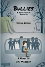 Bullies A Boy's Story of Brutality Cover Image