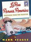 LaRue Across America: Postcards from the Vacation Cover Image