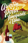 Auntie Poldi and the Vineyards of Etna (An Auntie Poldi Adventure #2) Cover Image