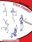 How To Draw Stick Figures: Easy Step-By-Step Drawing Cover Image