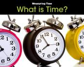 What Is Time? Cover Image