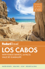 Fodor's Los Cabos: With Todos Santos, La Paz & Valle de Guadalupe (Full-Color Travel Guide #5) Cover Image
