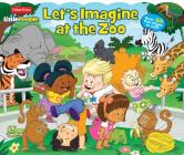 Fisher Price Little People: Let's Imagine at the Zoo Cover Image