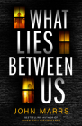 What Lies Between Us Cover Image