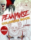 Pennywise Coloring Book: Pennywise Superior Coloring Book With Amazing Images Cover Image
