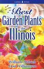 Best Garden Plants for Illinois (Best Garden Plants For...) Cover Image