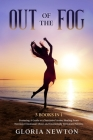 Out of the Fog: 3 Books in 1: A Guide to a Narcissist Victim, Healing From Narcissist Emotional Abuse and Emotionally Immature Parents Cover Image