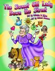 The Sweeet Old Lady Down the Street Cover Image