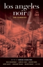 Los Angeles Noir 2: The Classics (Akashic Noir) Cover Image