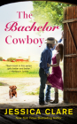 The Bachelor Cowboy (The Wyoming Cowboys Series #6) Cover Image