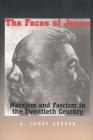 Faces of Janus: Marxism and Fascism in the Twentieth Century Cover Image