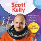 Scott Kelly: Remarkable Space Resident Cover Image